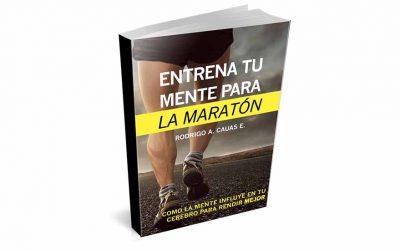 Entrena tu mente para la maratón: Cómo llegar a la meta sin perderse en el intento