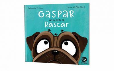 """""""Gaspar no se deja de rascar"""": Un libro escrito en versos, ideal para los más pequeños de la casa"""