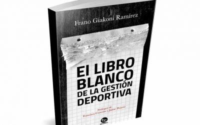 El Libro Blanco de la Gestión Deportiva: La importancia de un trabajo integral