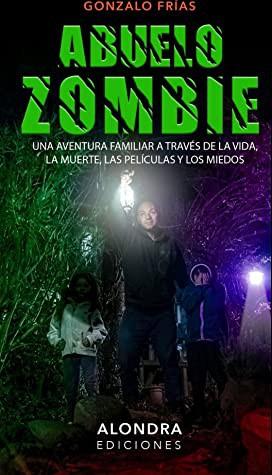 Abuel-Zombie_Gonzalo-Frías